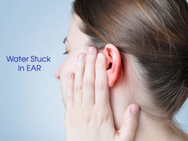 What to do when you have got water stuck in ear