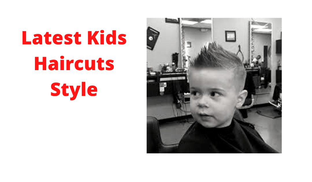 Guideline Latest Toddler's boy kids  haircuts